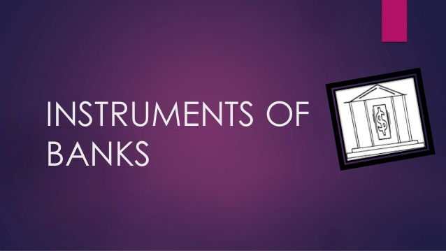 Bank Instruments -